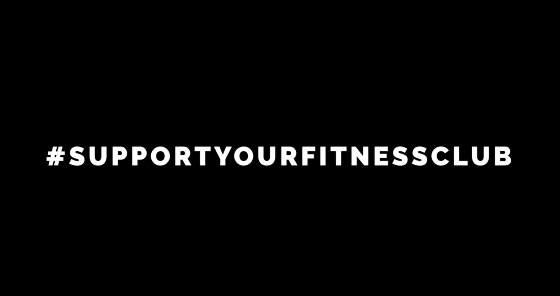 #SupportYourFitnessclub